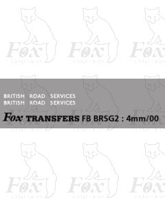 BRITISH ROAD SERVICES (large, suitable for vehicles sides, box van fronts and sides)