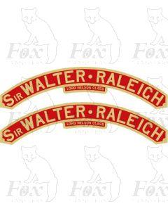 852  SIR WALTER RALEIGH