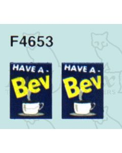 Advertisement 1940s, 1950s & 1960s - HAVE A Bev