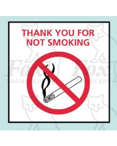 Thank You For Not Smoking - STICKER